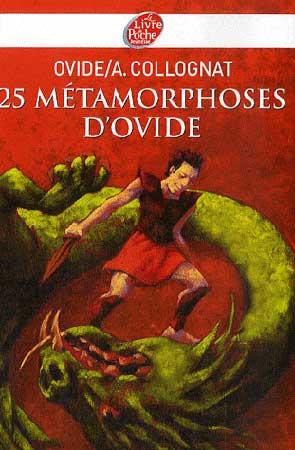 25 m�tamorphoses d'Ovide