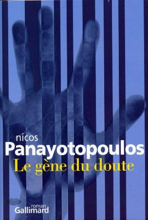 Panayotopoulos, Le gène du doute