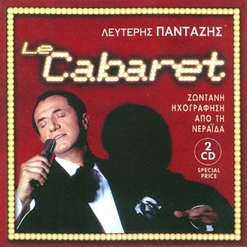 Pantazis, Le cabaret