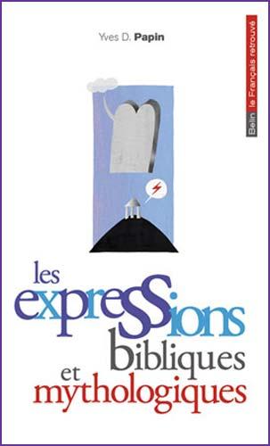 Papin, Les expressions bibliques et mythologiques