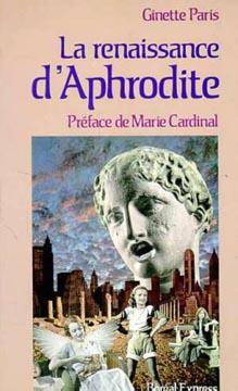 Paris, La renaissance d'Aphrodite