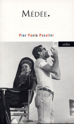 Paolo Pasolini, Médée