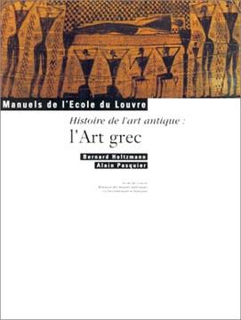 Pasquier, Histoire de l'art antique : L'Art grec