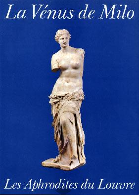 La Vénus de Milo et les Aphrodites du Louvre