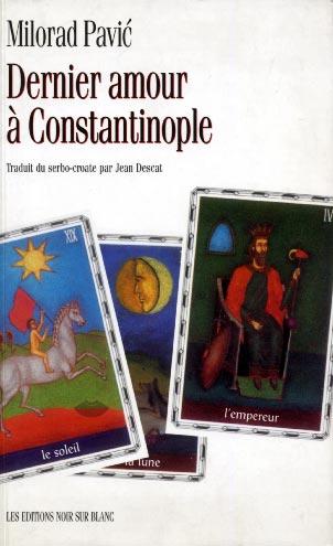 Pavic, Dernier amour à Constantinople