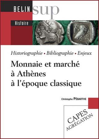 Monnaie et marché à Athènes à l'époque classique