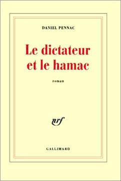 Pennac, Le dictateur et le hamac