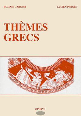 Pernée, Thèmes Grecs