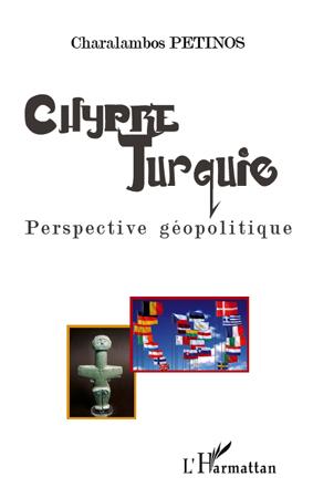 Chypre Turquie. Perspective gιopolitique