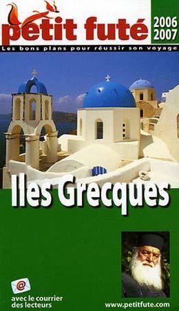 Le Petit Futé Iles grecques 2006-2007