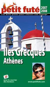 Le Petit Futé, Le Petit Futé Iles grecques Athènes 2007-2008