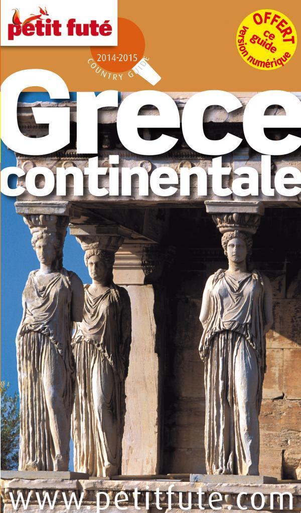 Le Petit Futé Grèce continentale