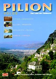 Pilion. Das Land der Kentauren