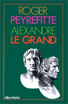 Peyrefitte, Alexandre Le Grand