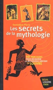 Les secrets de la mythologie