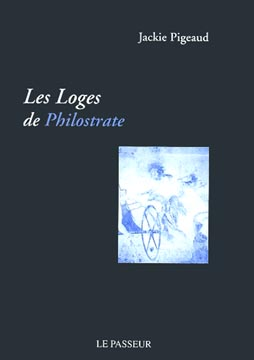 Pigeaud, Les loges de Philostrate