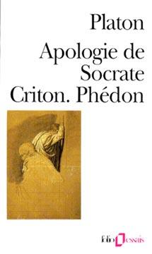 Platon, Apologie de Socrate. Criton. Phédon