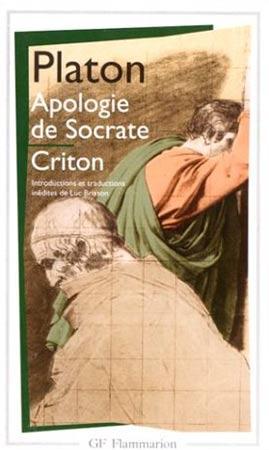 Apologie de Socrate. Criton