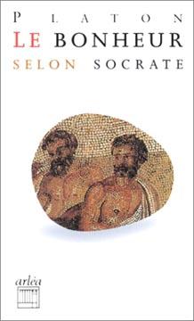 Platon, Le Bonheur selon Socrate