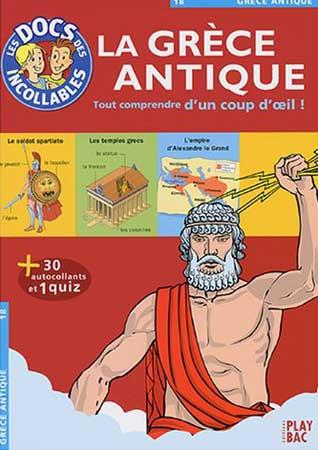 La Grèce antique. Tout comprendre d'un coup d'oeil !