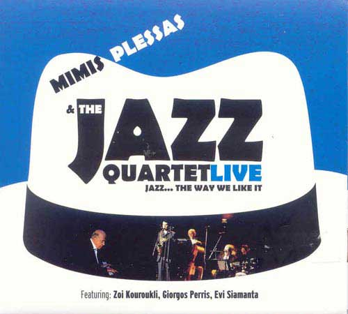 The Jazz quartet Live : Jazz... the way we like it
