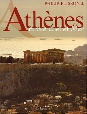 Plisson, Athènes Entre Ciel et Mer