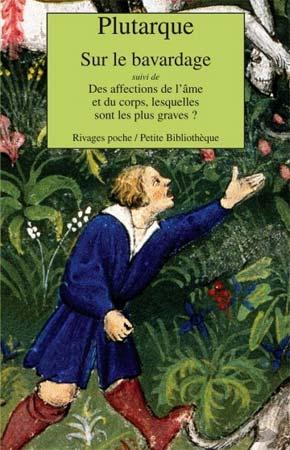 Plutarque, Sur le bavardage
