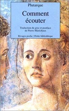 Plutarque, Comment écouter