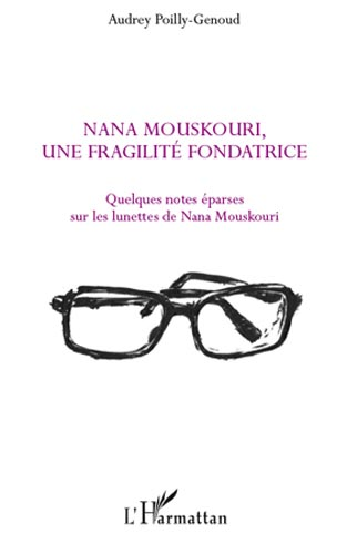 Nana Mouskouri, une fragilité fondatrice