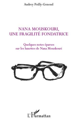 Nana Mouskouri, une fragilitι fondatrice
