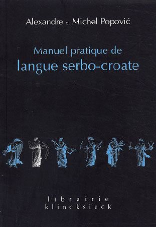 Popovic, Manuel pratique de langue serbo-croate