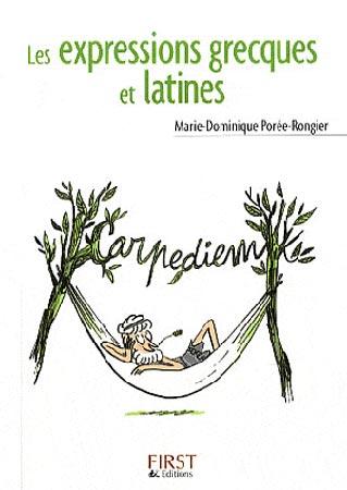 Porée-Rongier, Les expressions grecques et latines
