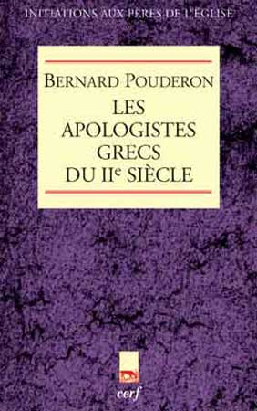 Les Apologistes grecs du IIe siècle