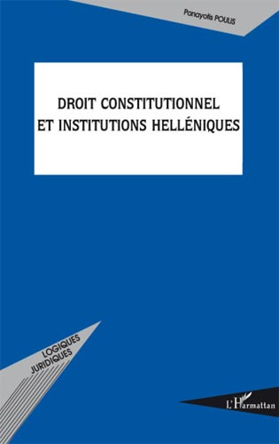 Droit constitutionnel et institutions hell�niques