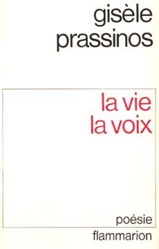 Prassinos, La Vie la Voix