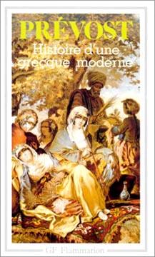 Prévost, Histoire d'une grecque moderne