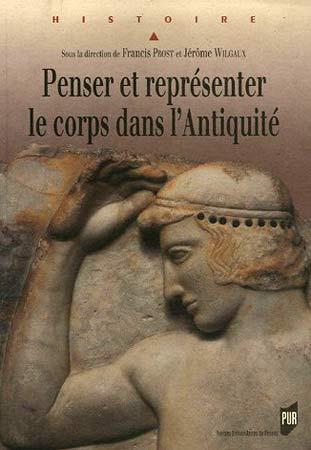 Penser et reprιsenter le corps dans l'Antiquitι