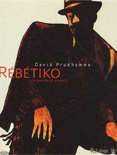 Rebetiko (La mauvaise herbe)