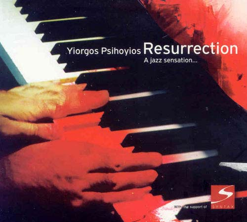 Ψυχογιός, Resurrection A jazz sensation