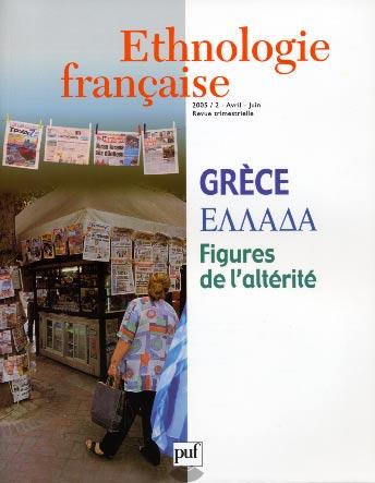Ethnologie Franηaise N°2. Grθce : Figures de l'altιritι