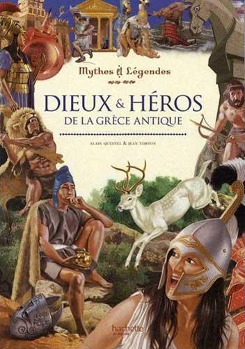 Quesnel, Dieux et héros de la Grèce antique