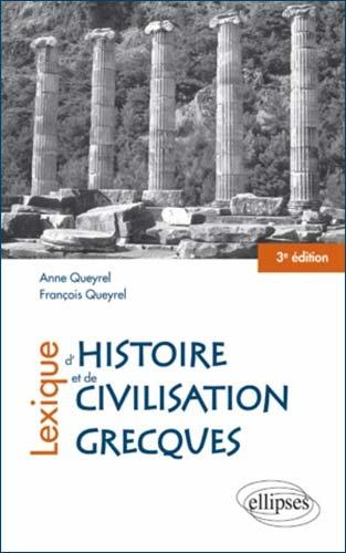 Queyrel, Lexique d'Histoire et de Civilisation grecques