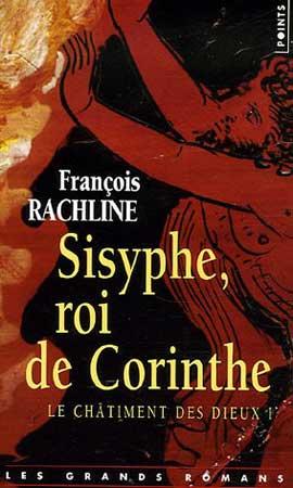 Le Ch�timent des dieux T1 : Sisyphe, roi de Corinthe