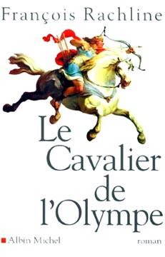 Rachline, Le cavalier de l'Olympe
