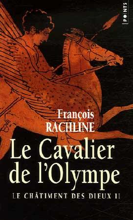 Le Châtiment des dieux T2 : Le Cavalier de l'Olympe