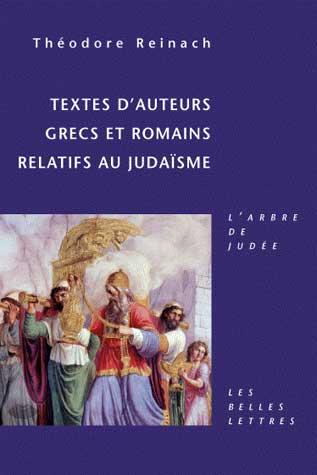 Reinach, Textes d'auteurs grecs et romains relatifs au judaïsme