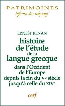 Histoire de l'&eacute;tude de la langue grecque