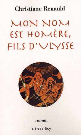 Mon nom est Hom�re, fils d'Ulysse