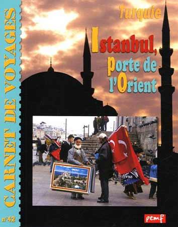 Istanbul. Porte de l'Orient