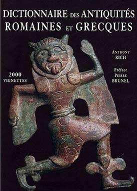 Rich, Dictionnaire des antiquit�s grecques et romaines